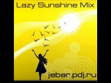Jebar - Lazy Sunshine House Mix '10